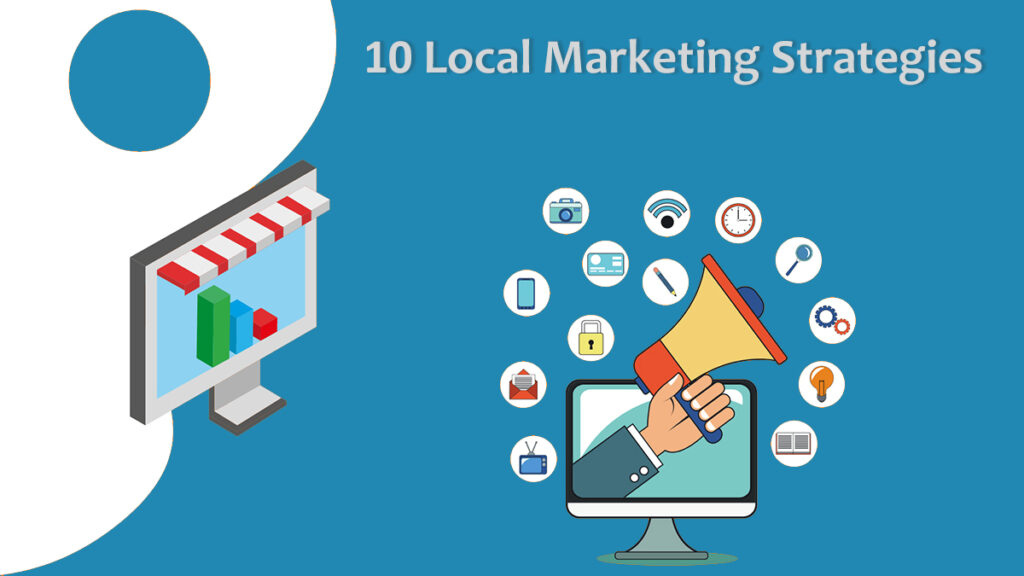 10 local marketing strategies